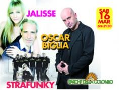 Oscar Biglia, Jalisse e Strafunky